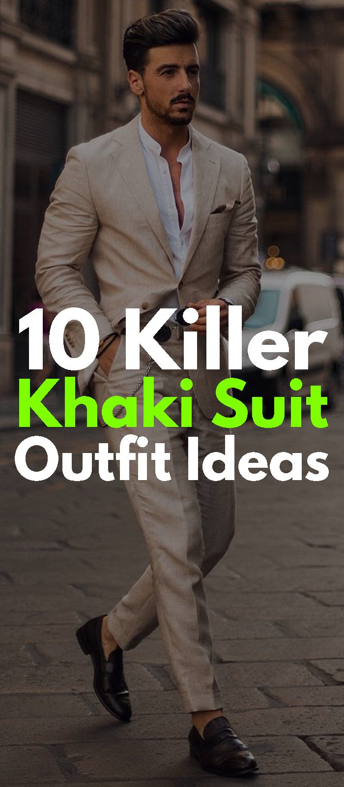 10 Killer Khaki Suit Outfit Ideas