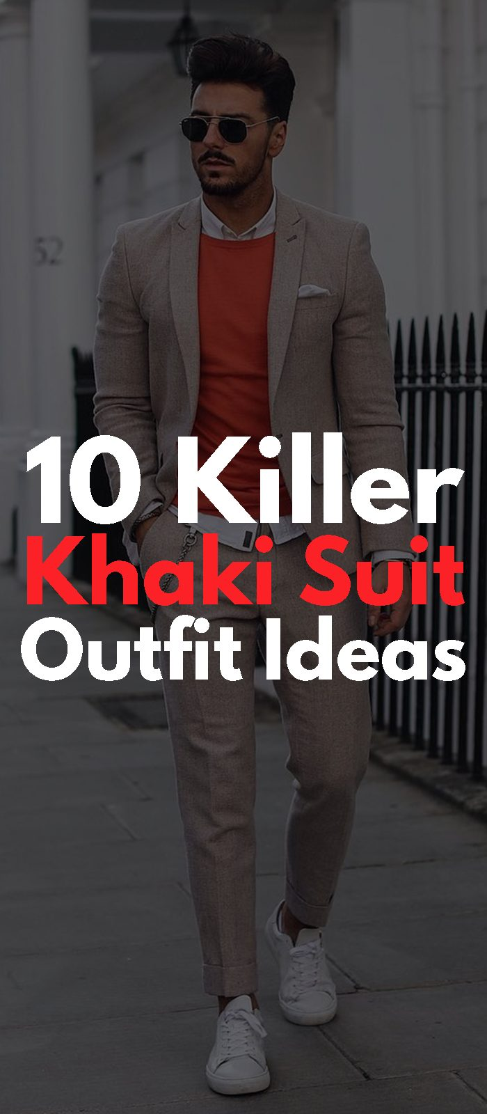 10 Killer Khaki Suit Outfit Ideas!