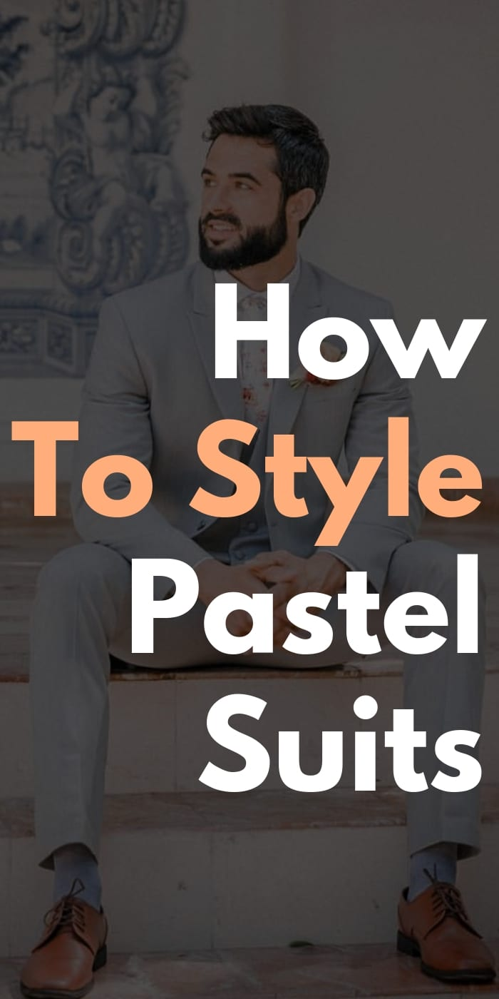 How To Style Pastel Suits
