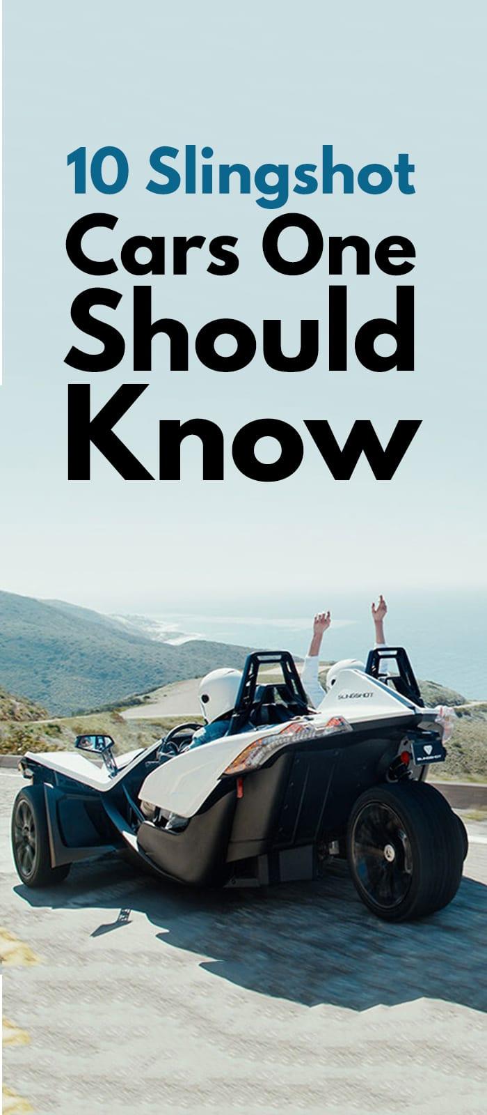 10 Slingshot Cars One Should Know!