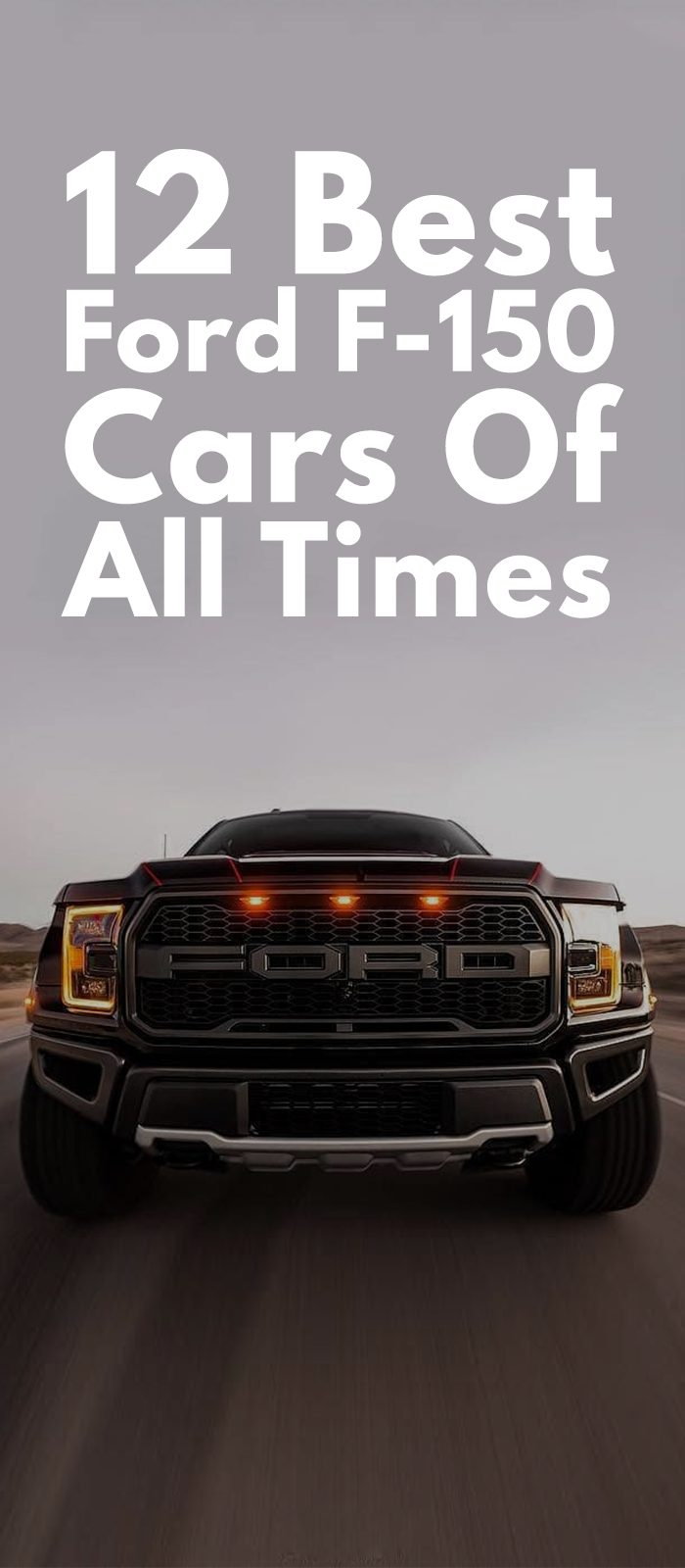 12 Best Ford F-150 Cars Of All Times