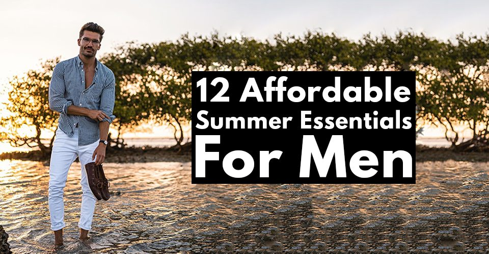 12 Men's Summer Essentials To Kick Off The Season!