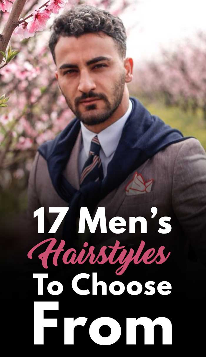 17 Men's Hairstyles To Choose From