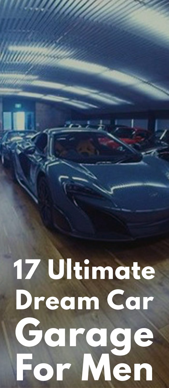 17 Ultimate Dream Car Garage For Men
