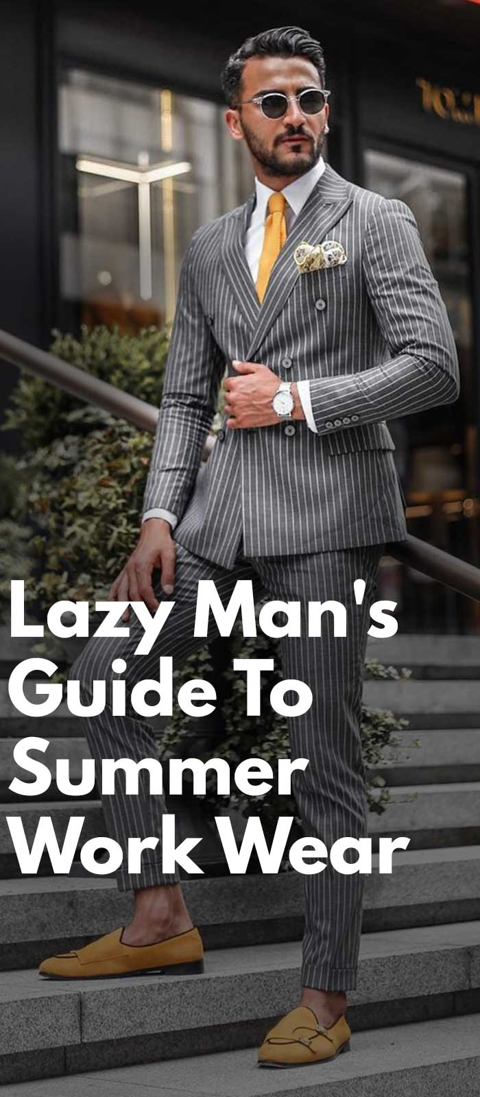 Lazy Man's Guide To Summer Work Wear