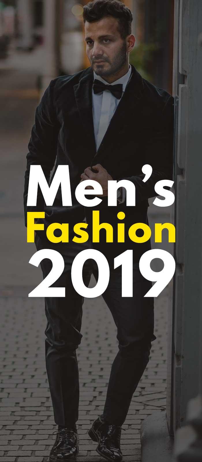 Men's Fashion 2019!