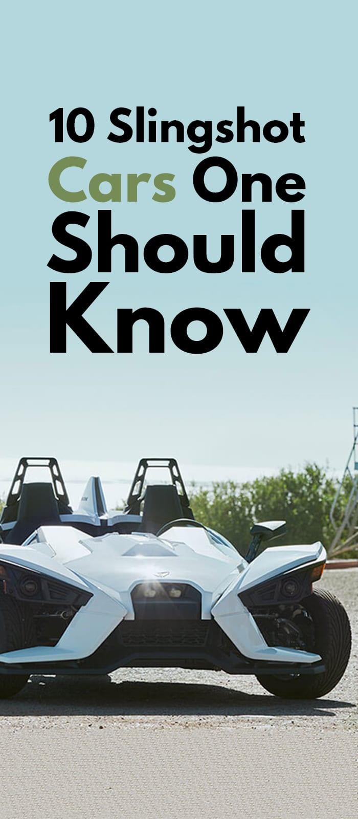 Slingshot Cars One Should Know