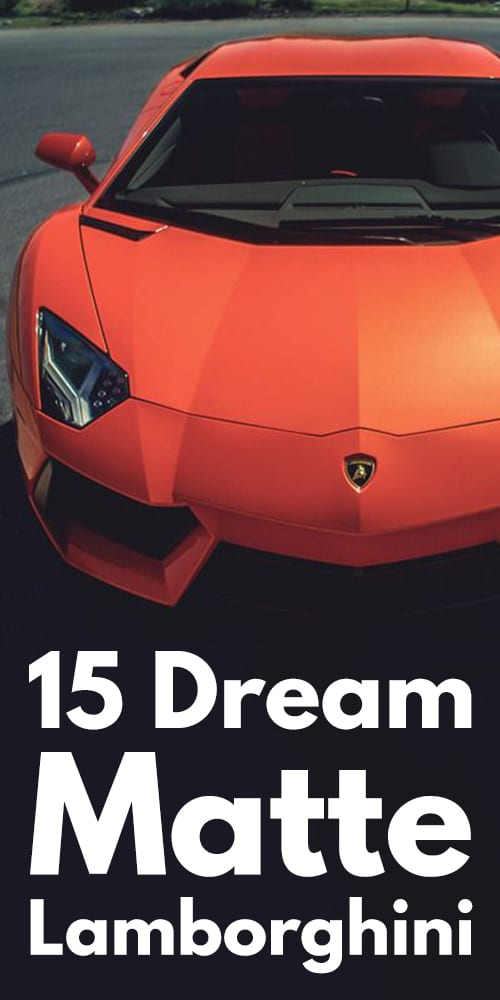 15 Dream Matte Lamborghini Photos