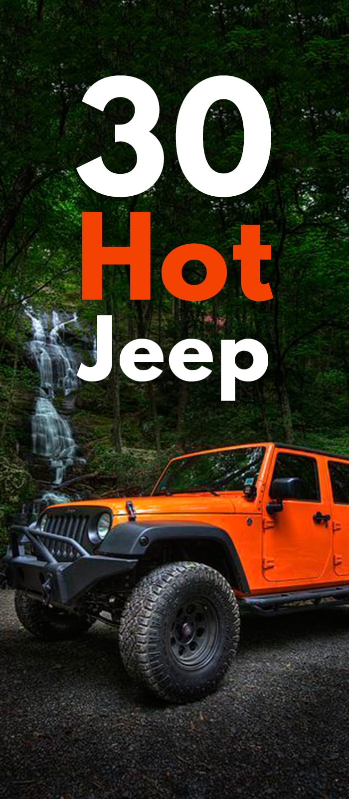 30 Hot Jeep Photos!