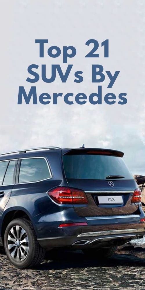 Top 21 SUV By Mercedes