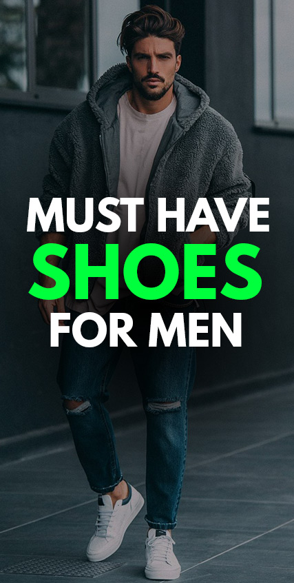 5 Must Have Shoes for Men
