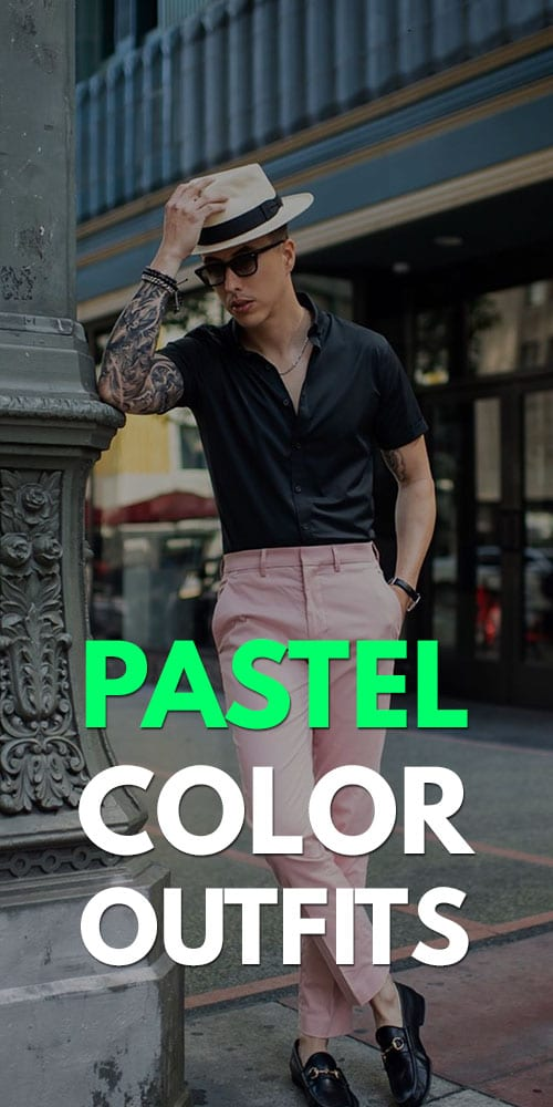 Pastel Outfit Ideas for Men