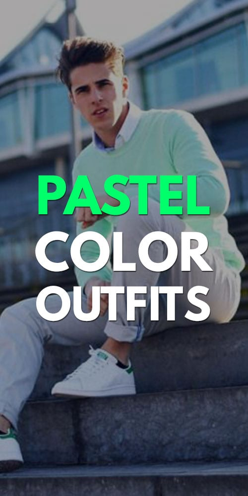 Pastel Color Outfits for Men