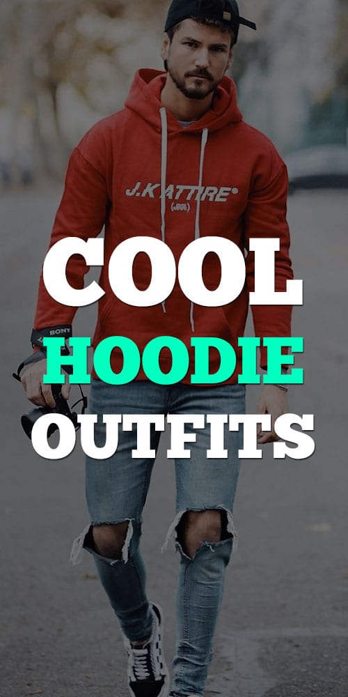 Street Style Hoodie Outfits for Men 2019