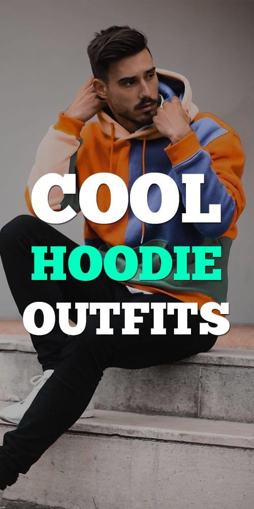 Cool Hoodie Outfits for Men 2019