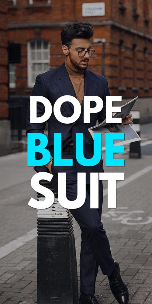 Dope Blue Suits for Men 2019