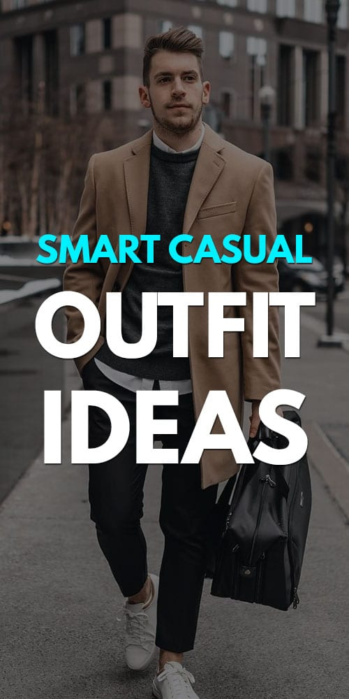 Smart Casual Outfit for Men 2019