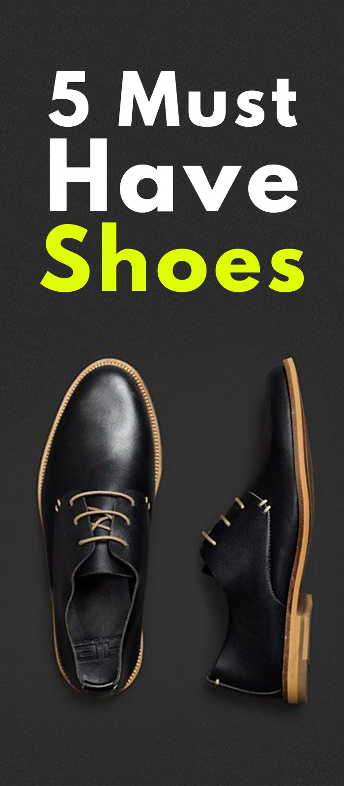 5 Shoes Every Man Must Have
