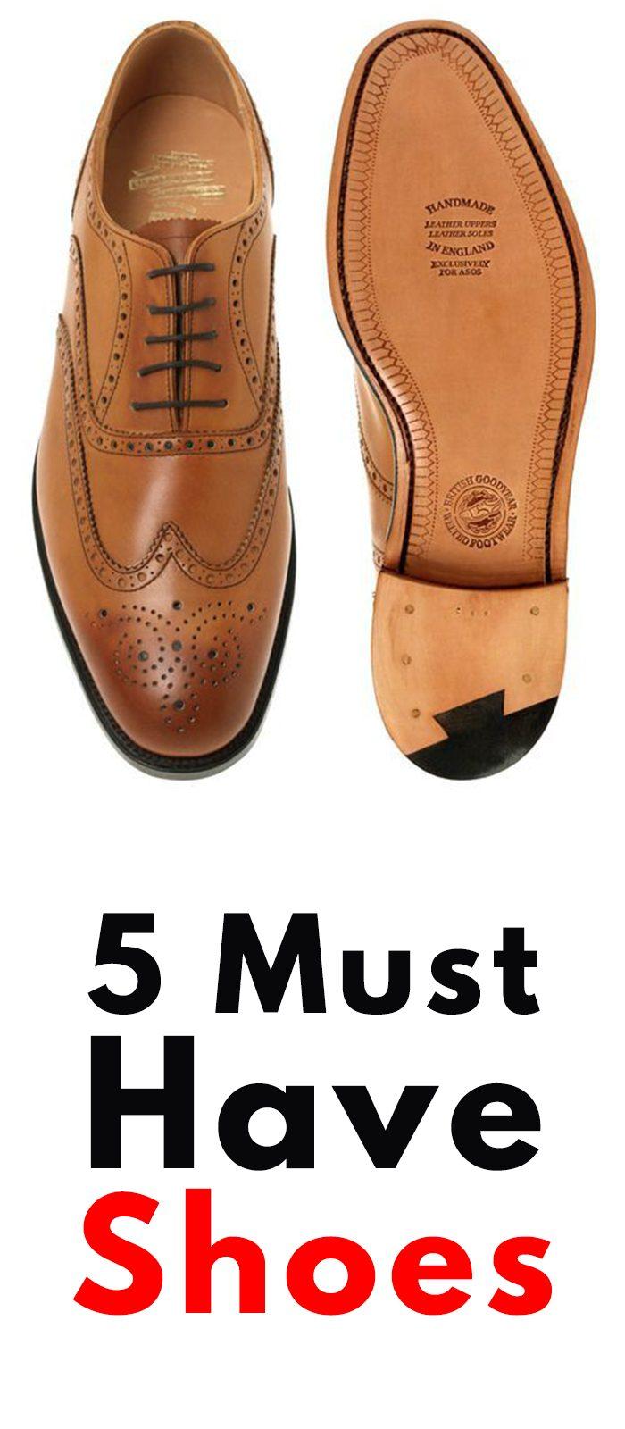 5 Shoes Men Must Have