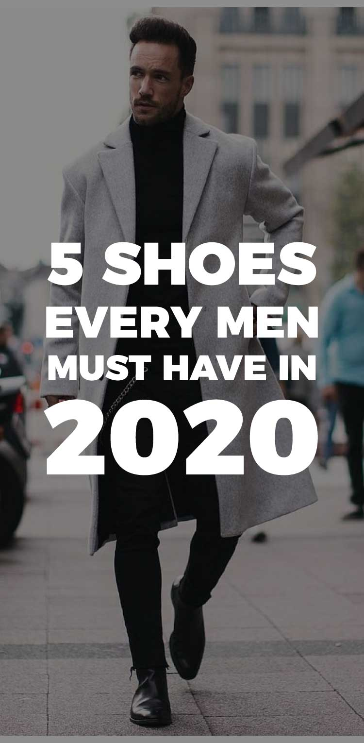 5-shoes-every-man-must-have-in-2020
