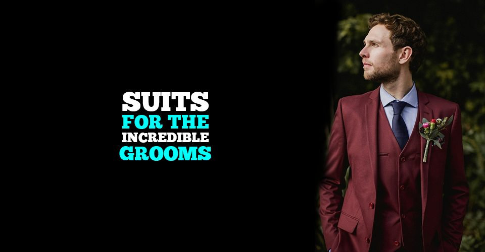 19 Best Suits for the Groom