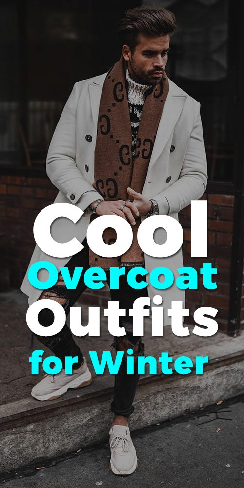 Hottest Overcoats for the Cool Winter Season