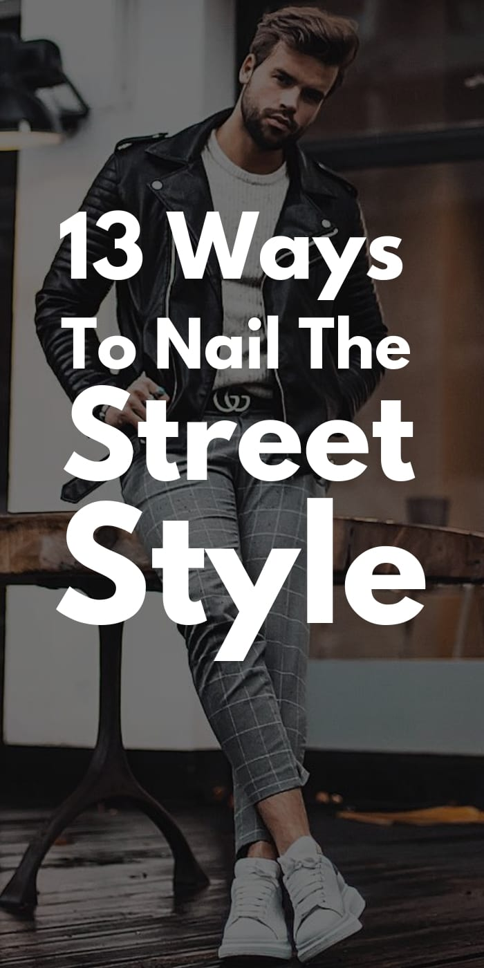 13-Ways-To-Nail-The-Street-Style