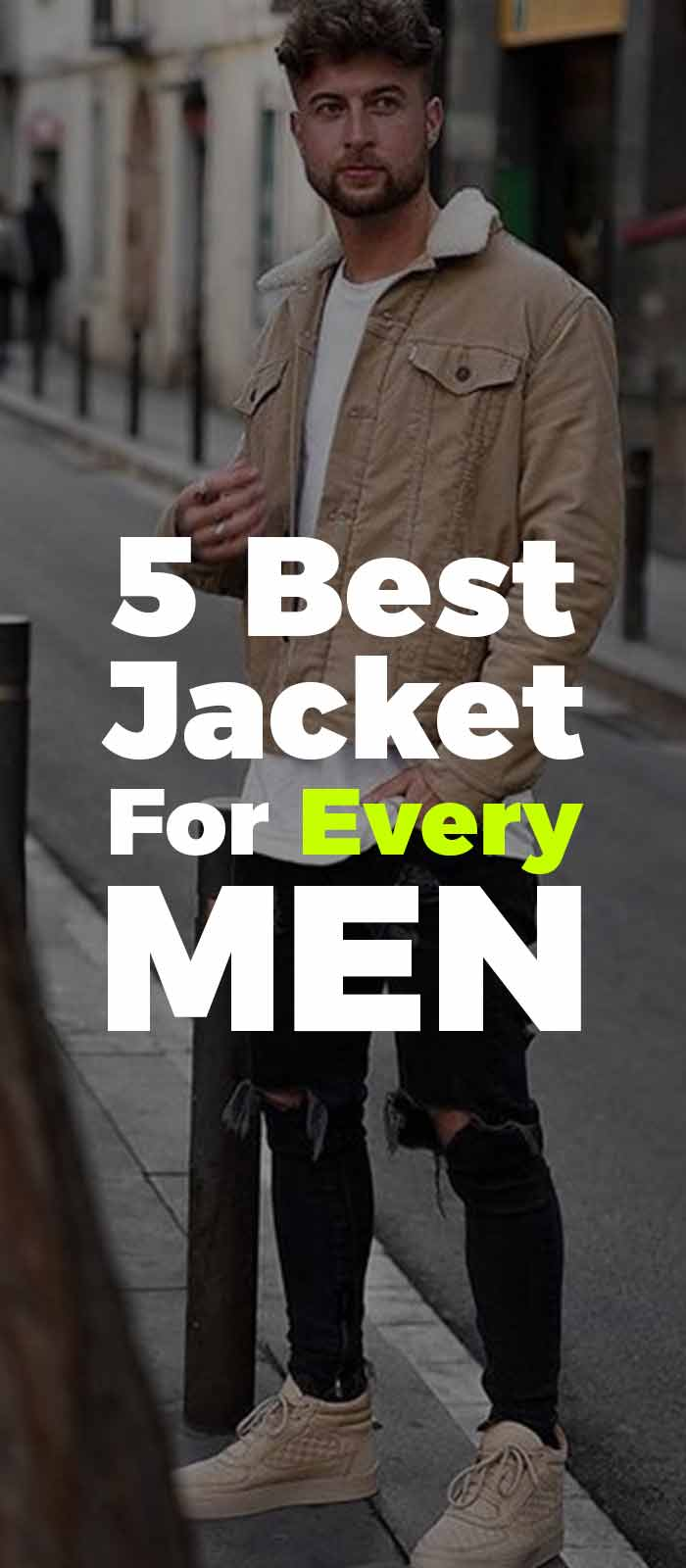 5-Best jacket outfits for 2020