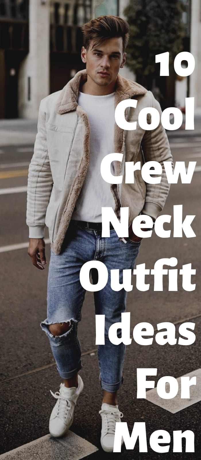 10-Cool-Crew-Neck-Outfit-Ideas-For-Men.