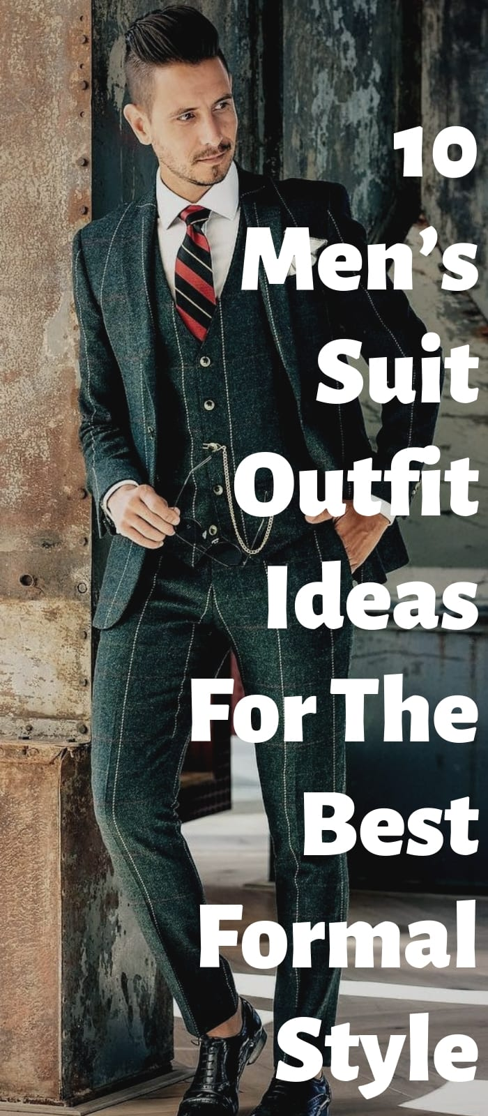10-Men's-Suit-Outfit-Ideas-For-The-Formal-Style-