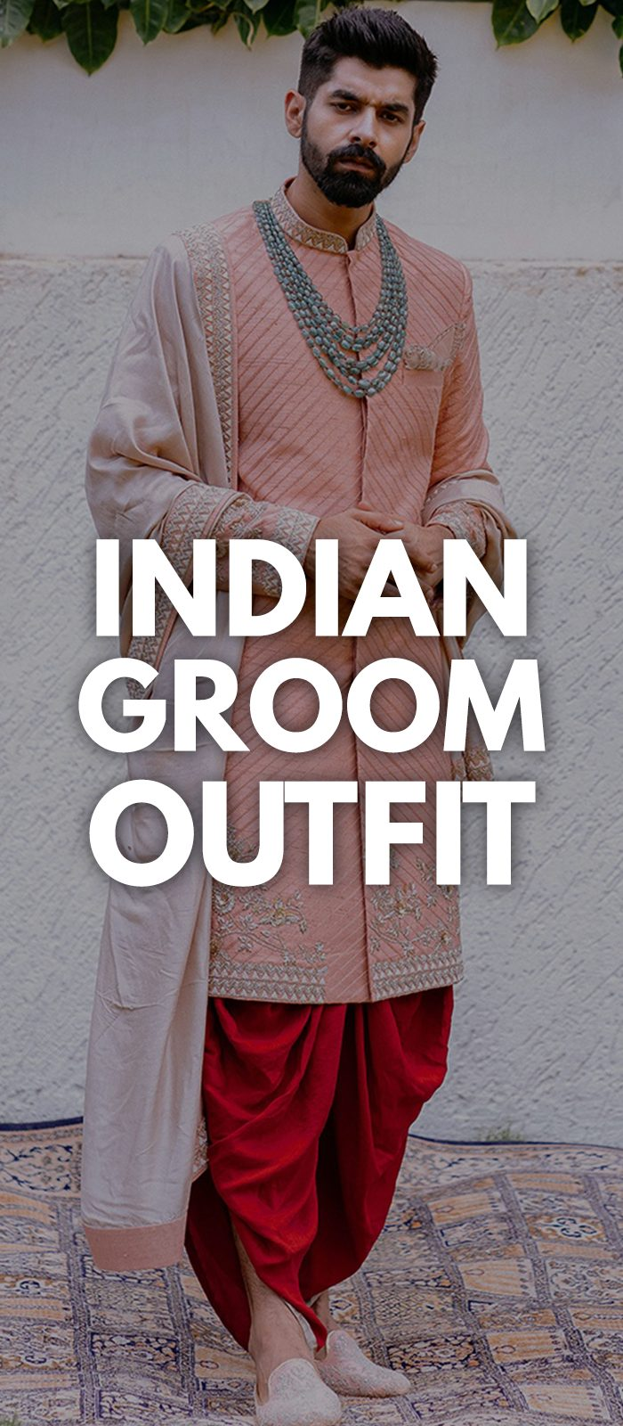 Indian Groom Outfit 2019