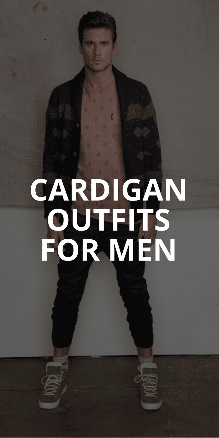 Cool Cardigan Outfits for Men