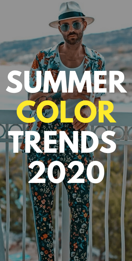Summer Color Trends 2020