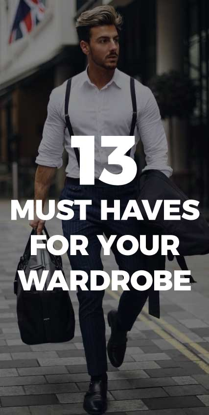 13-must-haves-for-mens-wardorbe