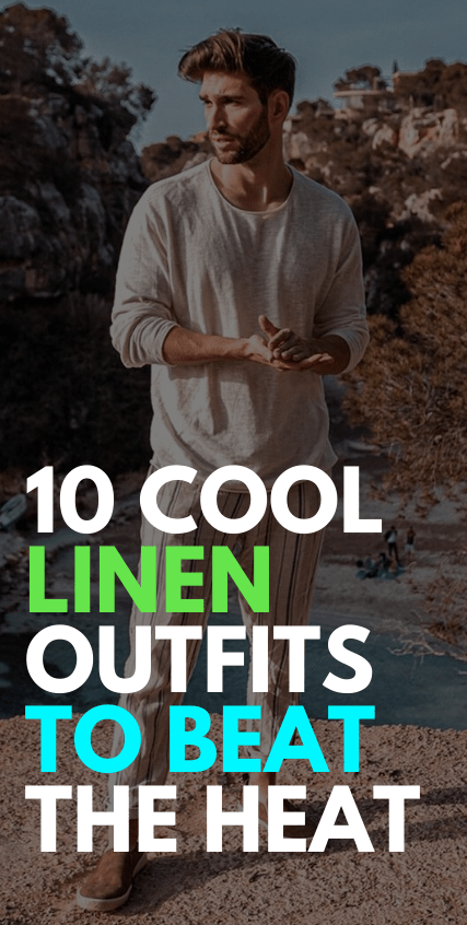 Cool Linen Outfit Ideas