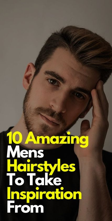 10 Hairstyle Inspirations for Men