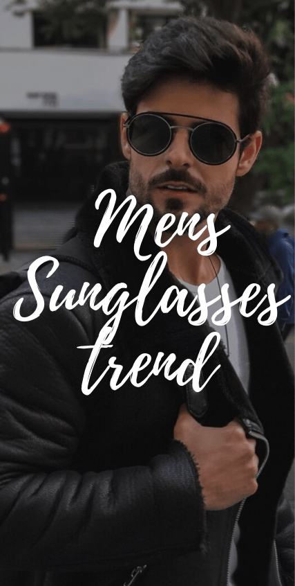Mens Sunglasses Trend 2020