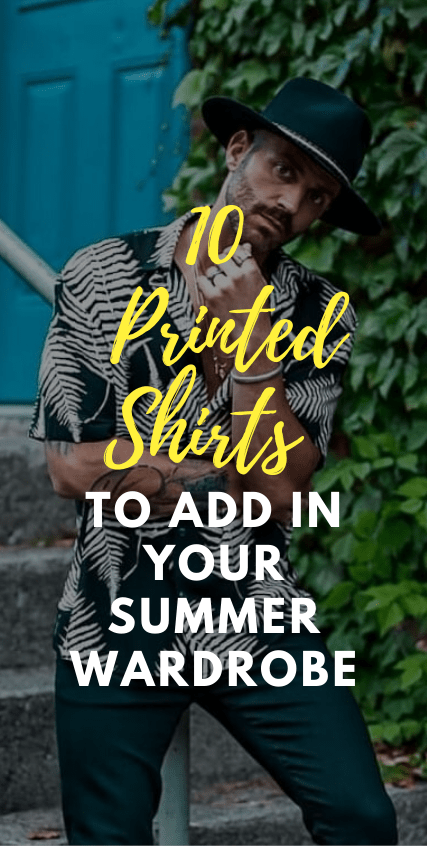 Printed Shirt Outfits you must add in your summer wardrobe
