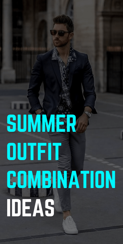 Summer Outfit Combination Ideas
