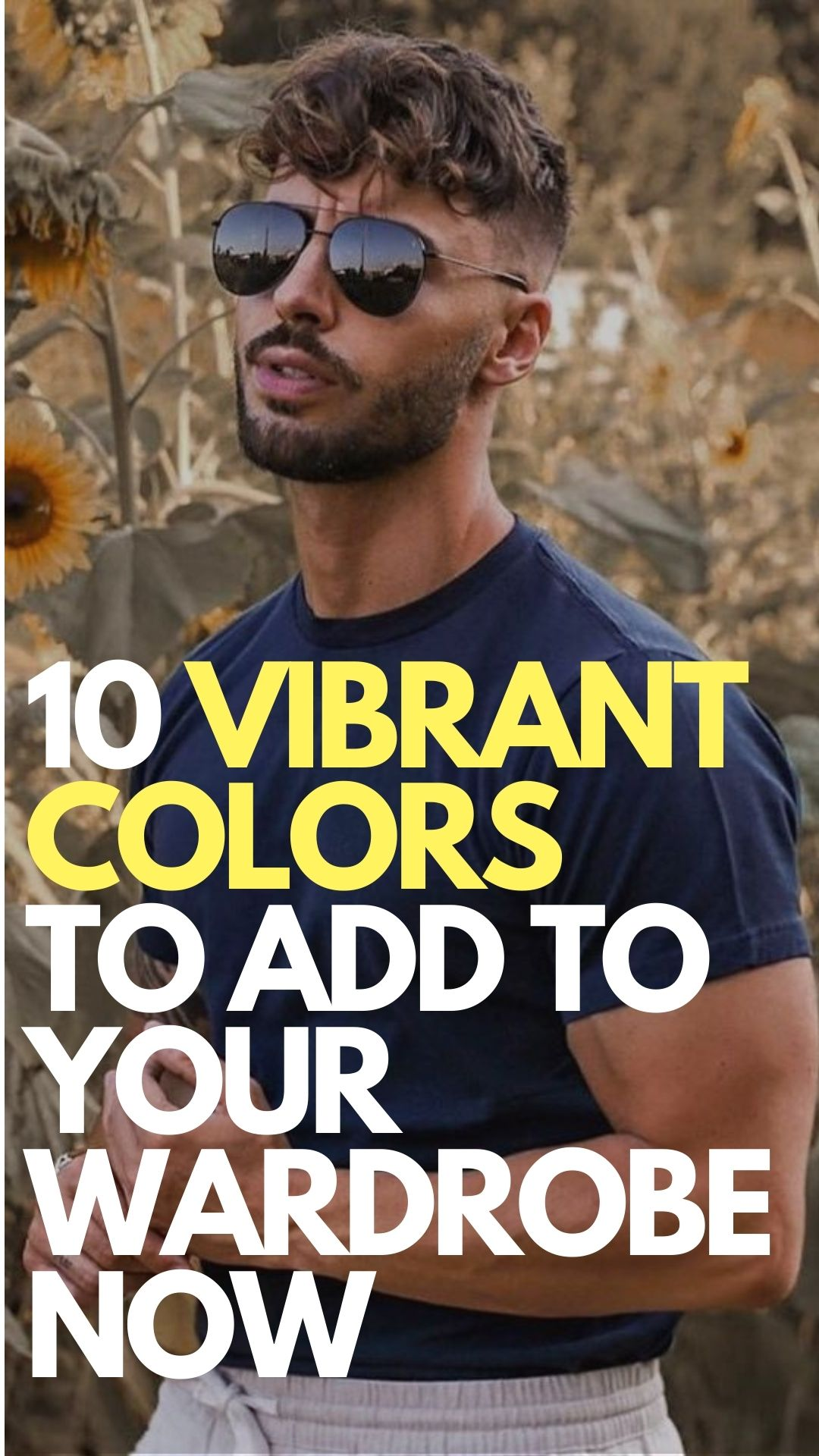 10 Bold and Vibrant Colors To Add To Your Wardrobe Now