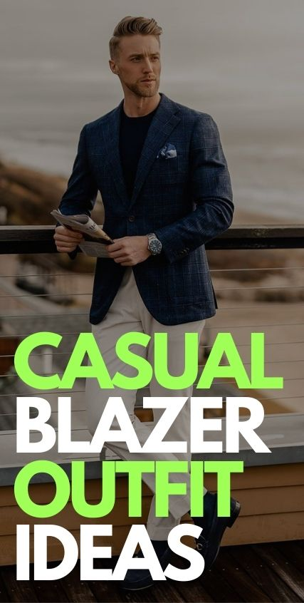 Casual Blazer Outfit Ideas for Men