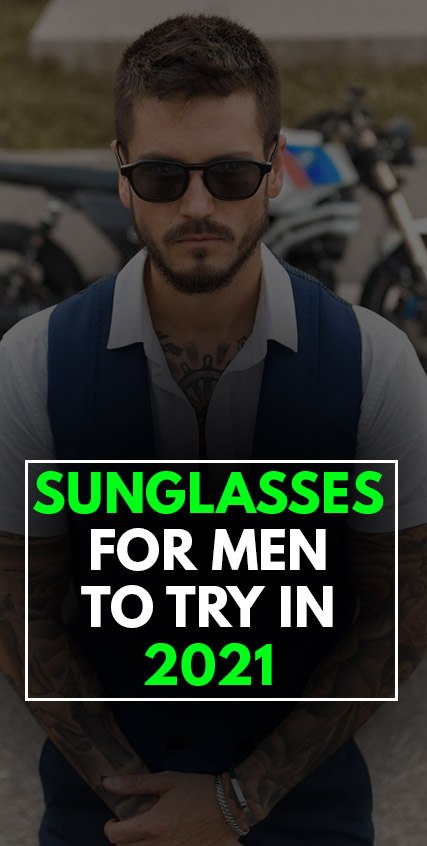 Trendy Sunglasses for men 2021
