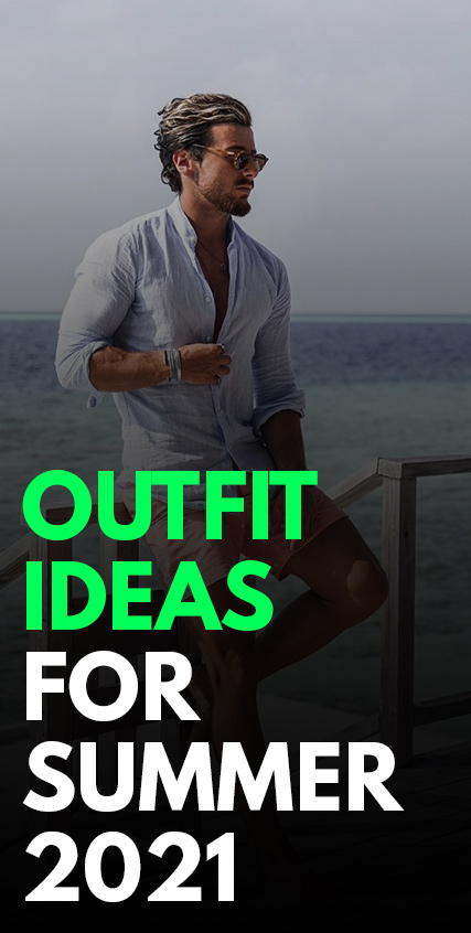 Mens Summer Trends 2021