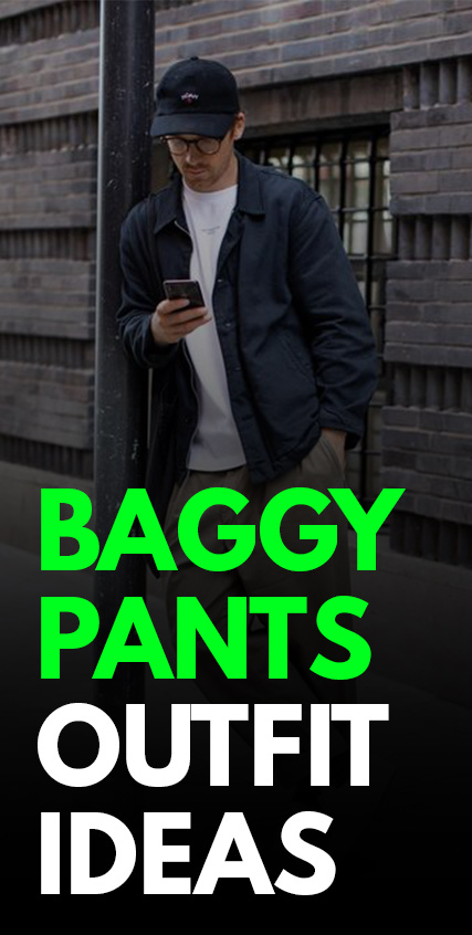 Baggy Trouser Outfits for Men