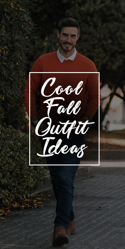 Cool and Trendy Fall Outfits