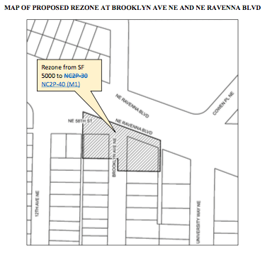 Proposed rezoned to NC2P-40 (M1) at Brooklyn Ave NE & NE Ravenna Blvd. (City of Seattle)