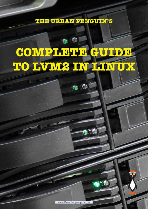 The Urban Penguin Complete LVM2 Guide