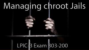 Chroot Jails