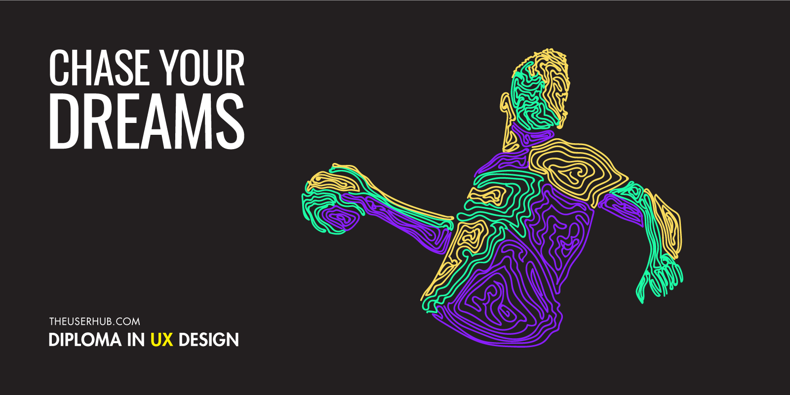 Chase your dreams with Diploma in UX Design