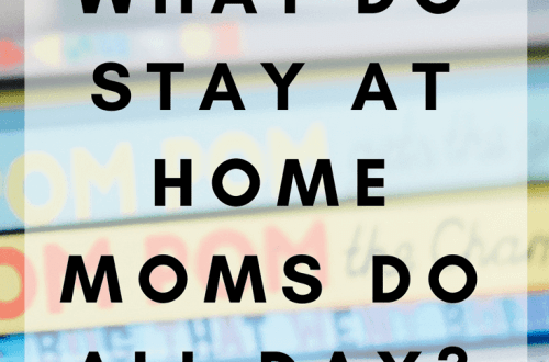 What Do Stay At Home Moms Do All Day? www.thevegasmom.com
